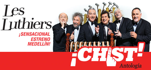 LES LUTHIERS ¡CHIST!