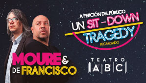 "MOURE & DE FRANCISCO  ""SIT DOWN TRAGEDY"""